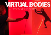 VIRTUAL BODIES // the world to come