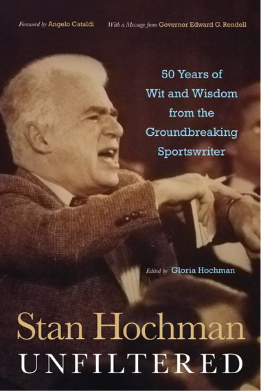 Stan Hochman Unfiltered book cover